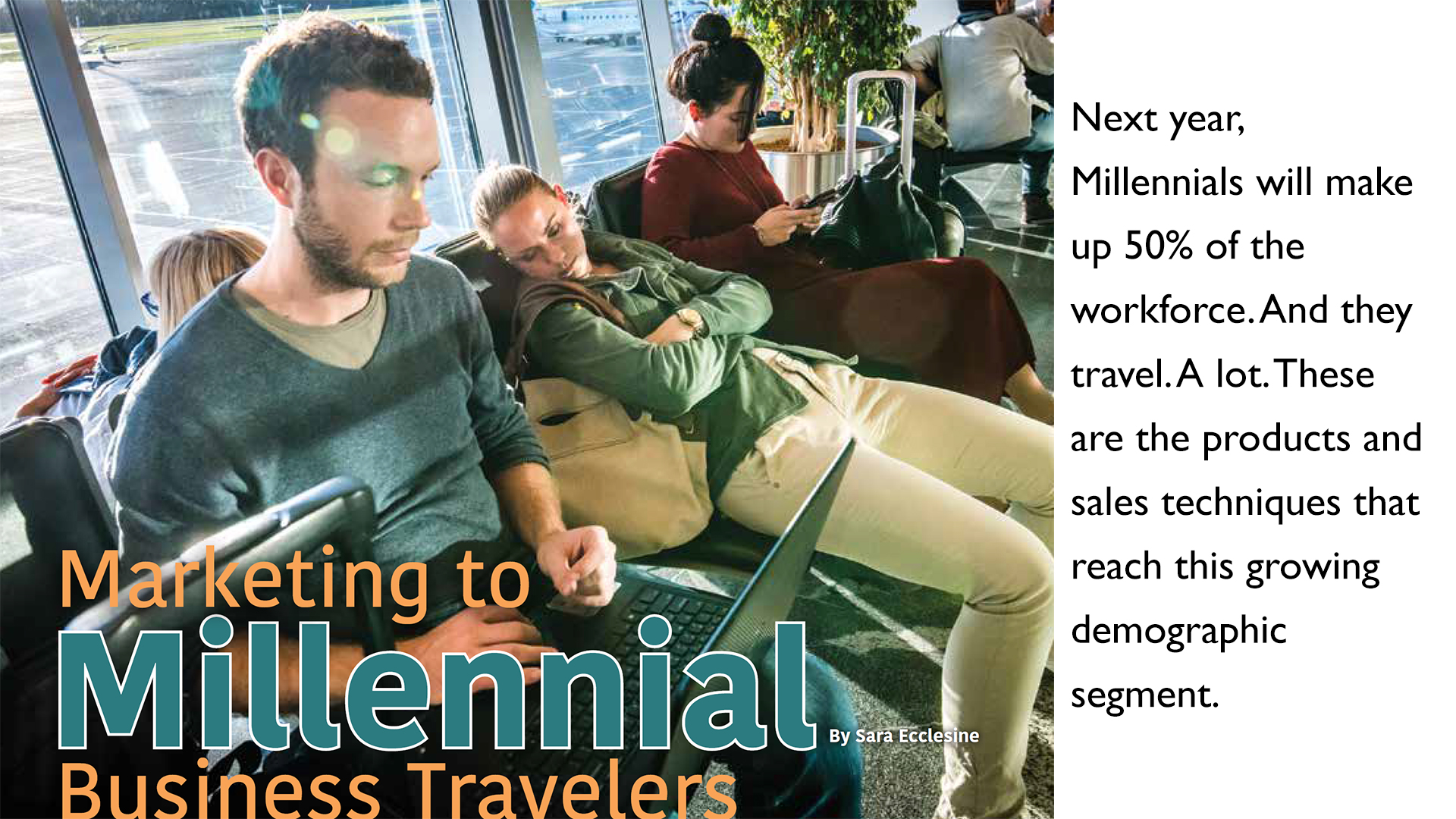 Marketing to Millennial Business Travelers
